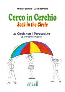 Cerco in Cerchio – Seek in the Circle