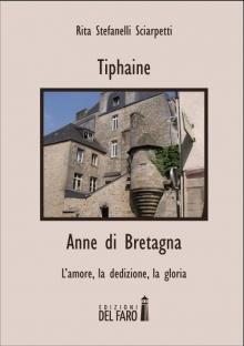 Tiphaine – Anne di Bretagna