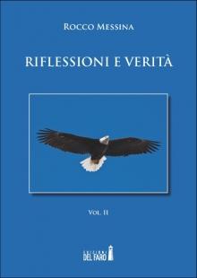 Riflessioni e verità. Volume II