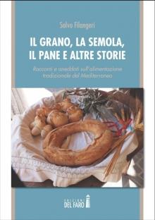 Il grano, la semola, il pane e altre storie