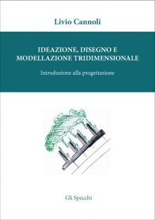 Ideazione, disegno e modellazione tridimensionale