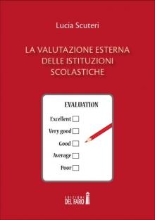 La valutazione esterna delle istituzioni scolastiche