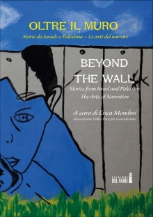 Oltre il muro – Beyond the Wall