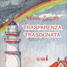 Trasparenza trasognata (audiolibro)