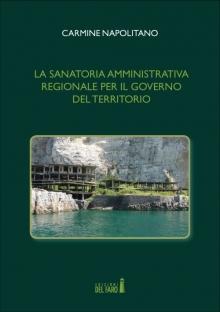 La sanatoria amministrativa regionale per il governo del territorio