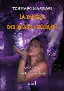 La danza dei rubini colorati
