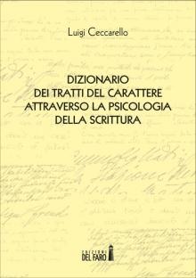 Dizionario dei tratti del carattere attraverso la psicologia della scrittura