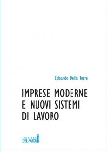 Imprese moderne e nuovi sistemi di lavoro