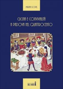 Cucina e convivialità a Padova nel Quattrocento
