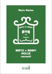 Berto & Benny. Mollie