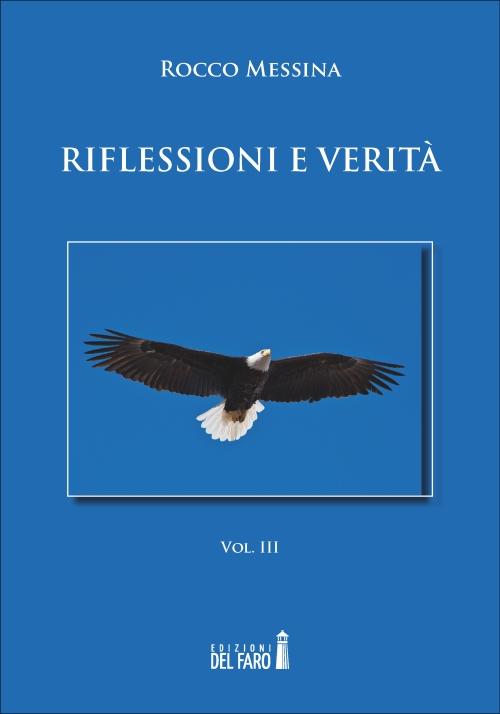 Riflessioni e verità. Vol. III