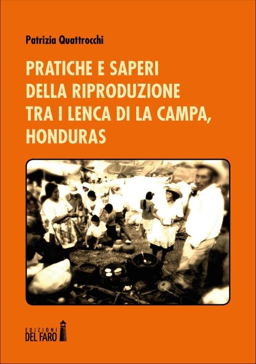 Pratiche e saperi della riproduzione tra i Lenca di La Campa, Honduras