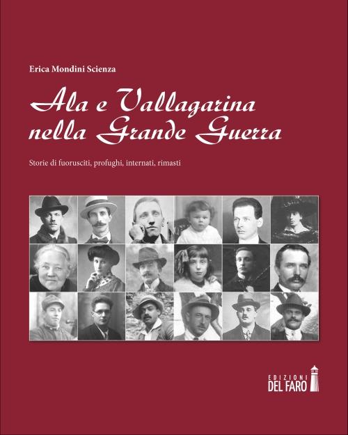 Ala e Vallagarina nella Grande Guerra