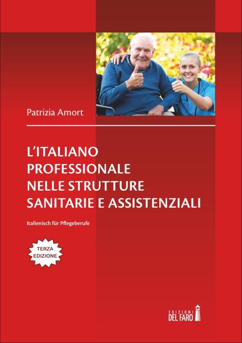 L'italiano professionale nelle strutture sanitarie e assistenziali