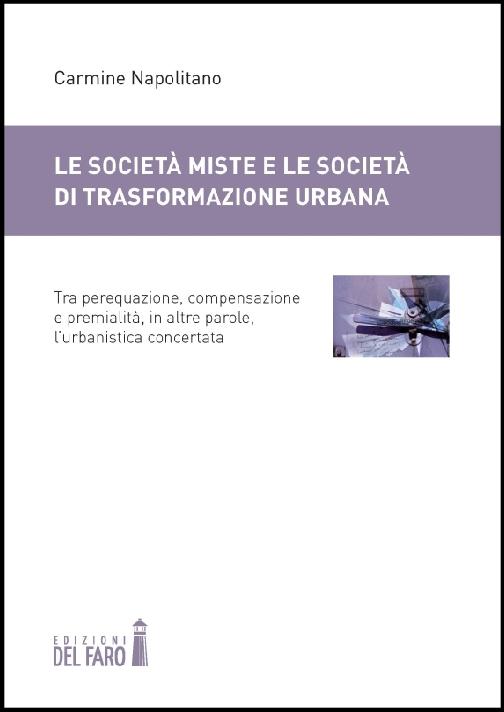 Le società miste e le società di trasformazione urbana