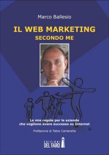 Il Web Marketing secondo me